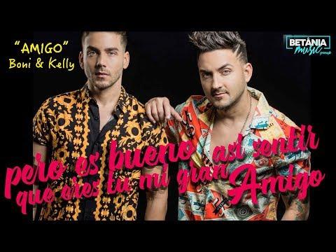 Amigo - Boni y Kelly (Audio Video)