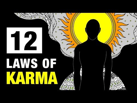 The 12 Laws Of Karma That Will Change Your Life