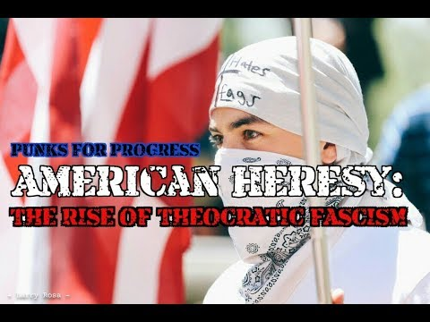 American Heresy: The Rise of Theocratic Fascism