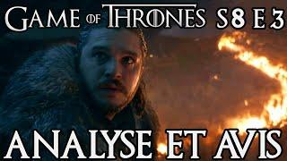 Game of Thrones Saison 8 Épisode 3 : analyse et avis