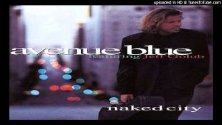 Avenue Blue - Naked City  feat. Jeff Golub