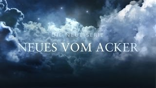 NEUES VOM ACKER Trailer Thumbnail