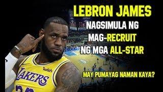 Download LeBron James Nag-Simula Ng Mag-Recruit Ng Mga All-Star Mp3 and Videos