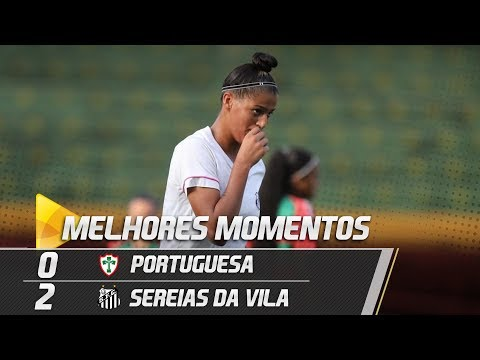 Portuguesa 0 x 2 Sereias da Vila | MELHORES MOMENTOS | Paulistão (01/05/19)