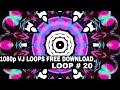 Club Visuals VJ loops 20 Free Download Full HD 1080p