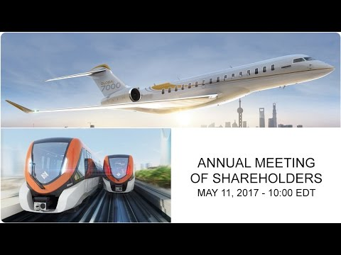 Bombardier Inc. - 2017 Annual  Meeting of Shareholders (English feed)