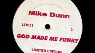 Mike Dunn Feat MD Express - God Made Me Phunky (2000)