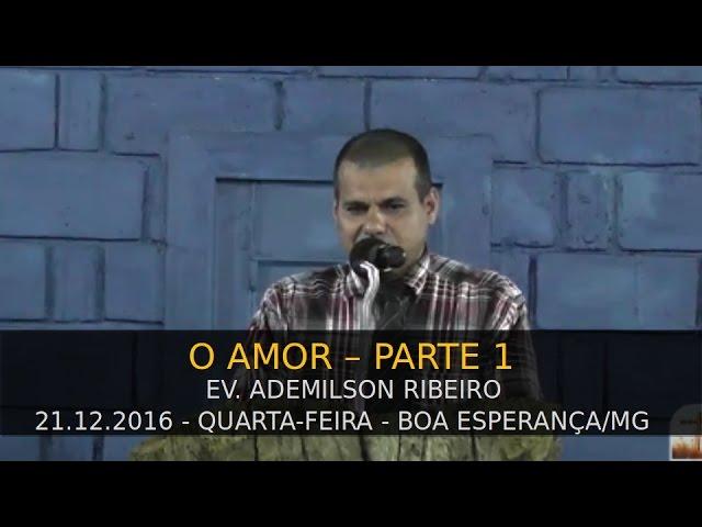 21.12.2016 - Quarta-feira - Ev. Ademilson Ribeiro - Parte 1 - Confraternização Boa Esperança/MG