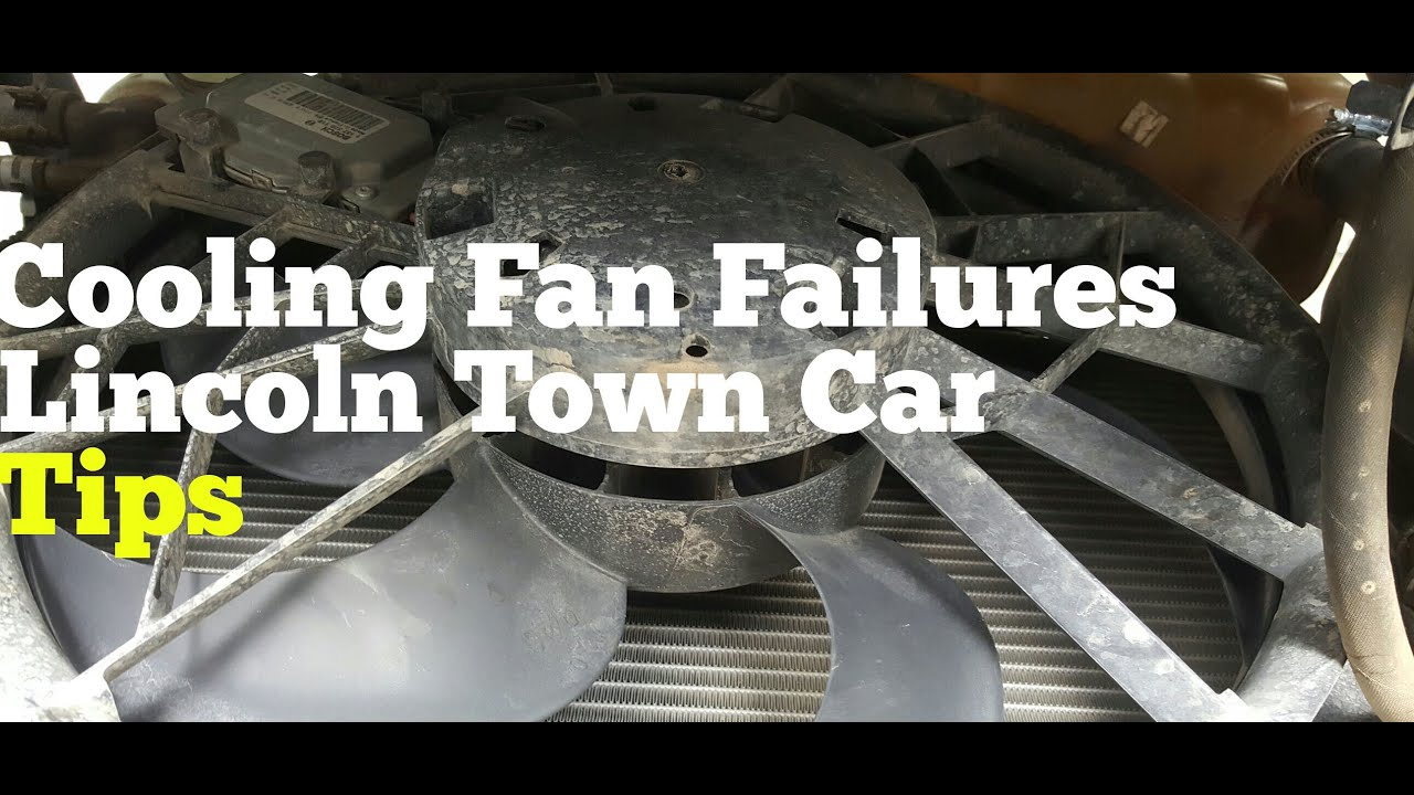 hight resolution of lincoln town car cooling fan noise