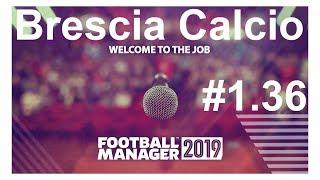 🔴Football manager 2019 ► Brescia Calcio.Начало 2-го сезона в Серии А⚽ Версия #1.36