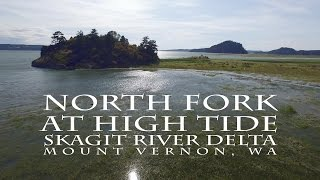 North Fork at High Tide: Skagit River Estuary, Mount Vernon, WA (DJI Phantom 3 Pro)