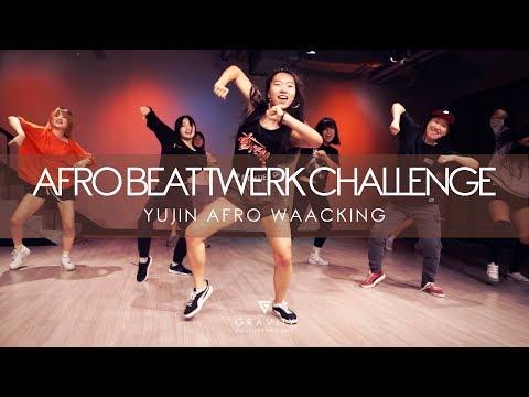 AFRO BEAT TWERK CHALLENGE -  DJ FLEX & DJ PAAK | YUJIN AFRO WAACKIN