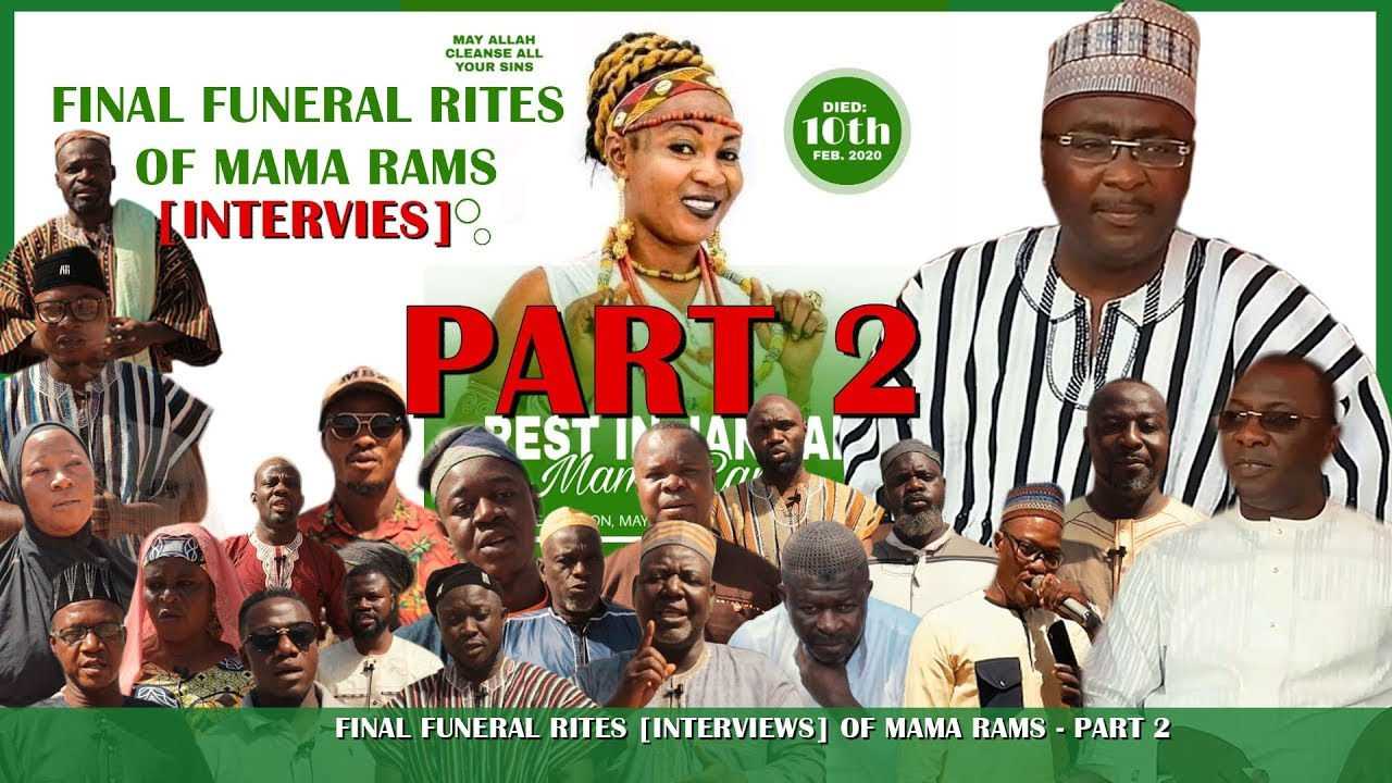 Download Mama Rams Final Funeral Rites [INTERVIEWS] - R.I.P - Part 2 || Abaacha Wonders Diaries ||Official