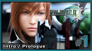 Final Fantasy XIII - PC Gameplay 4K (Gedosato)- Part 1 - Intro/Prologue