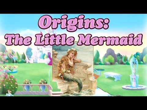 Origins: The Little Mermaid