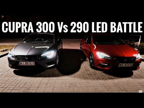2017 SEAT Leon CUPRA ST 300 Vs. 2016 290 [ LED LIGHTS ] Light Test