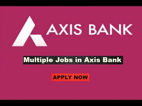 jobs at axis bank