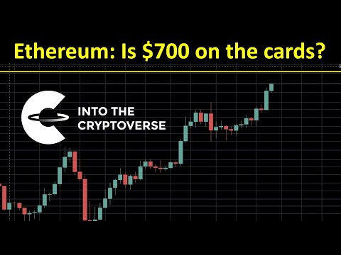 Ethereum: Is $700 on the cards?