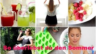 Beat The Heat - 10 Tipps im Sommer | funnypilgrim