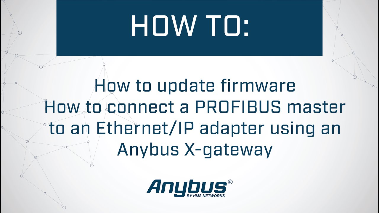 medium resolution of how to connect a profibus master to an ethernet ip adapter slave using an anybus x gateway