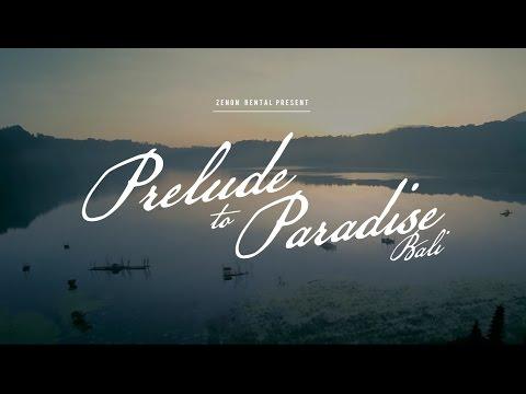 Prelude to Paradise [bali]