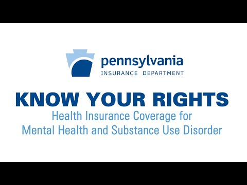 Know Your Rights: Health Insurance Coverage for Mental Health and Substance Use Disorder