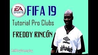 Fifa 19 | Tutorial face Freddy Rincón | Pro clubs