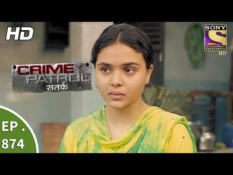 Crime Patrol Satark - Ep 874 - Webisode - 25th November, 2017
