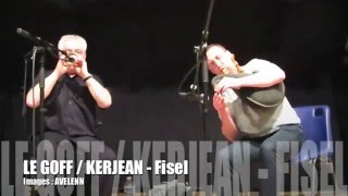LEGOFF / KERJEAN - Fest noz 85 ANS Marcel GUILLOU - Fisel