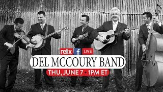 The Del McCoury Band :: Live At Relix :: 6/7/18