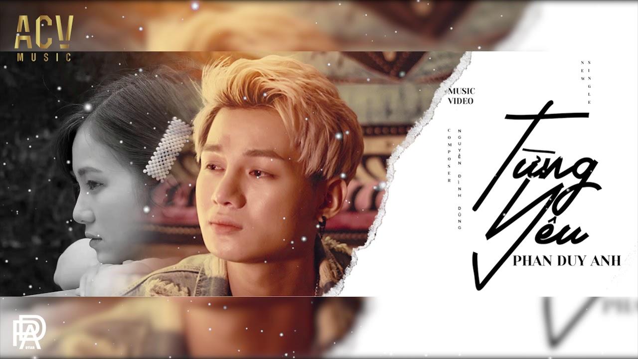 Karaoke HD Từng Yêu – Phan Duy Anh | Beat Gốc Chuẩn ( Có Bè )