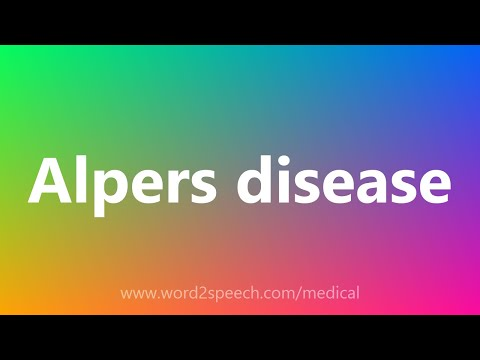 Alpers disease - Medical Meaning