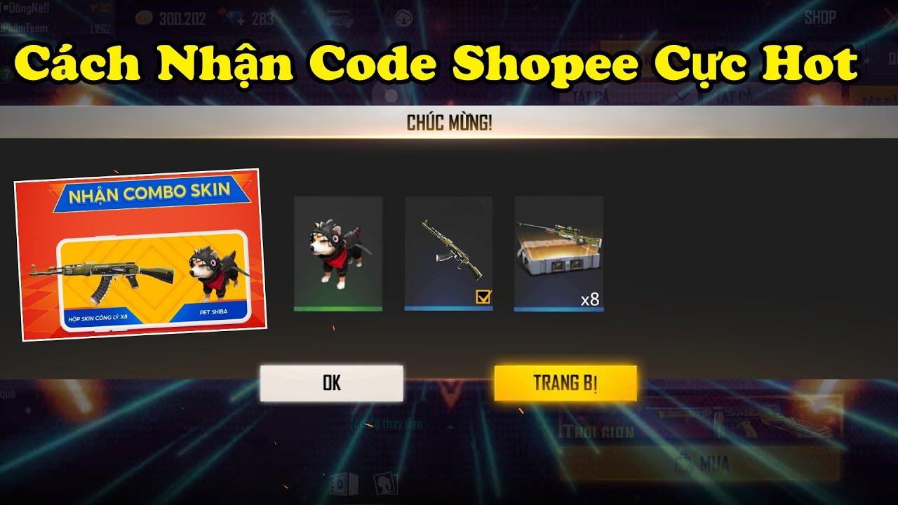 [FREE FIRE] Cách Nhận Quà Shopee Code Hộp Súng Công Lý Và Pet Shiba Miễn Phí