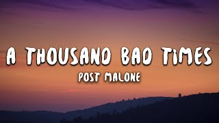 Post Malone - A Thousand Bad Times (Lyrics) Video