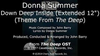 Donna Summer - Down Deep Inside LYRICS 12 Extended Disco Version Remastered The Deep OST 1977