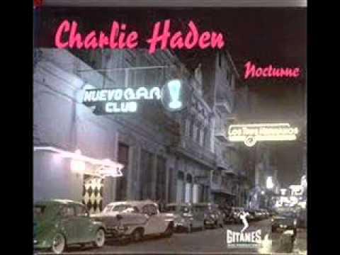 Charlie Haden: Yo Sin Ti