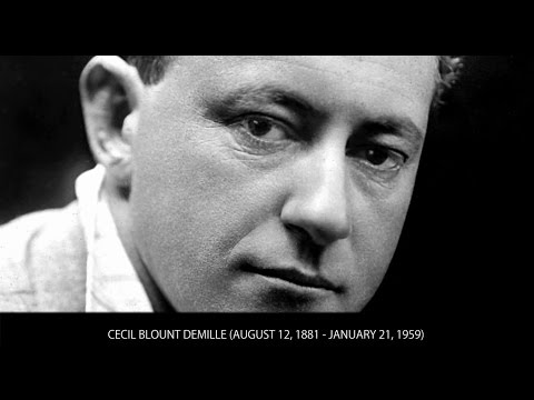 Cecil B. Demille - Bios of famous people in movies - Wiki Videos by Kinedio