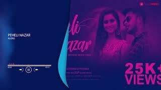 Pehli Nazar - AUDIO| Moshiur Bappy & Kaniz Himu| Suvankar & Priyanka | Hindi New Songs 2020