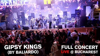 GIPSY KINGS by Paco Baliardo - Full Concert 2019 🔴 LIVE in Bucharest - Berăria H