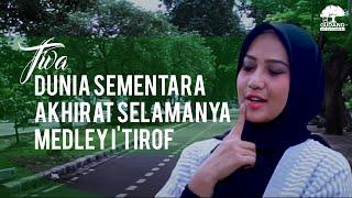Gambar cover TIVA Religious Music - Dunia Sementara Akhirat Selamanya Medley I'tirof (Cover)