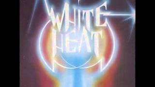 White Heat - 1982 - White Heat (FULL ALBUM) [Heavy Metal/Hard Rock]