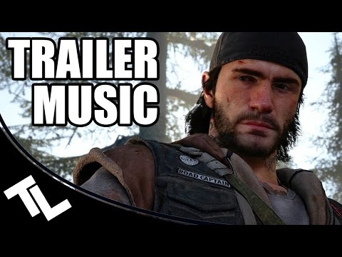 DAYS GONE: MAIN THEME | PS4 | E3 2016 Trailer Music Remade
