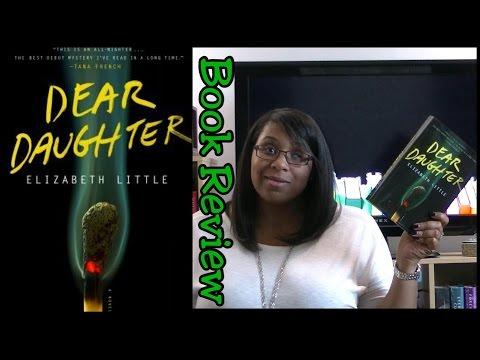 Book Review | Dear Daughter, by Elizabeth Little Mp3