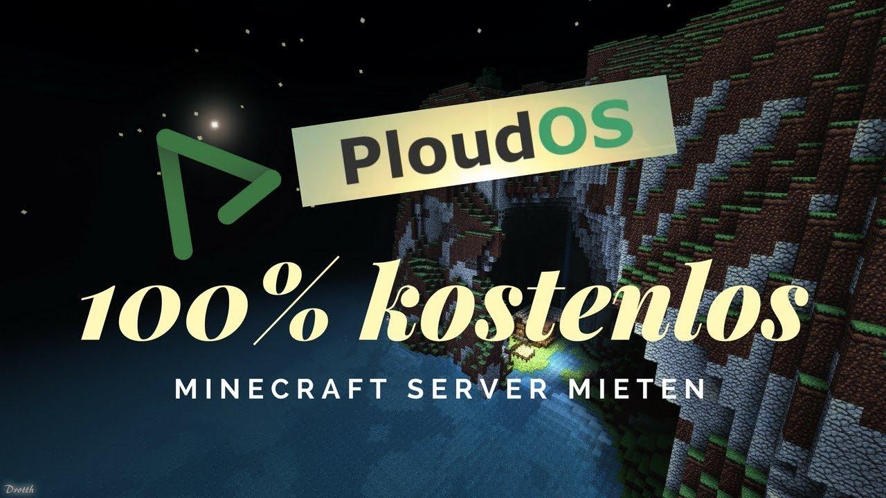 KOSTENLOS Minecraft Server MIETEN (mit Mods/Plugins) PloudOS