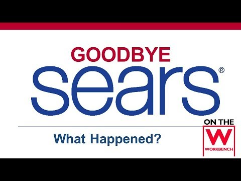 Sears Goes Bankrupt - What Happened?