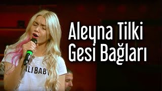 Video Aleyna Tilki - Gesi Bağları (Kral Pop Akustik) download MP3, 3GP, MP4, WEBM, AVI, FLV Agustus 2018
