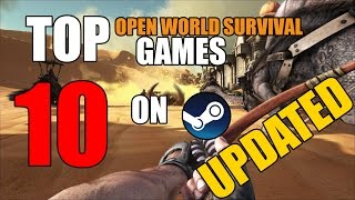 TOP 10 BEST OPEN WORLD SURVIVAL Games on STEAM/PC/PS4/XBOX   BUILD! CRAFT! MAY 2018 NEW!