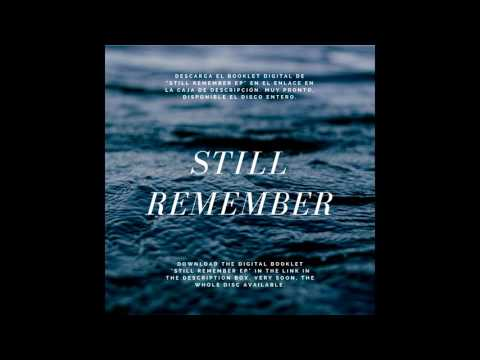 Digital Booklet - Still Remember [EP] - PROMO VIDEO