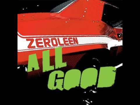 All Good by Zeroleen