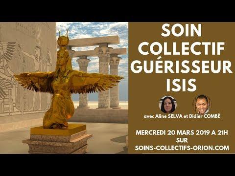 """Soin Collectif avec les énergies du système : """"Guérisseur Isis"""" le 20/03/2019 à 21h"""